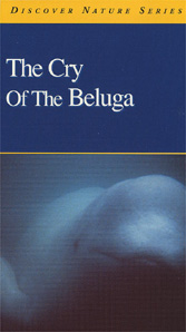Cry of the Beluga, The