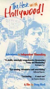 Heck With Hollywood!, The