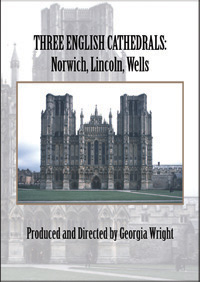 Three English Cathedrals: Norwich, Lincoln, Wells (DVD)